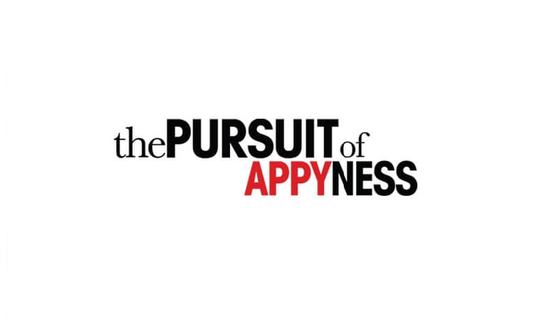 The PURSUIT of APPYNESS